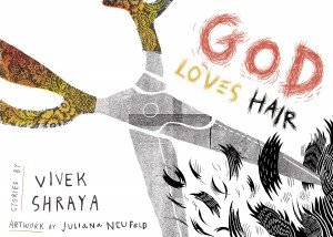 Vivek Shraya - God Loves Hair