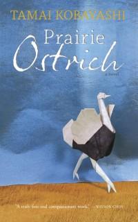 Tamai Kobayashi - Prairie Ostrich