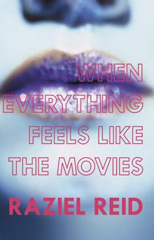 Everything feels like the movies - Raziel Reid