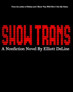 Elliott DeLine - Show Trans