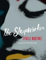 Cyrille Martinez - The Sleepworker
