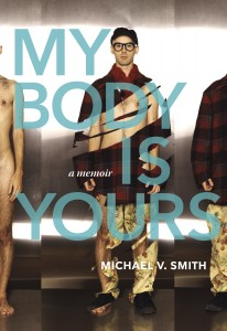 Michael V. Smith My Body Is Yours