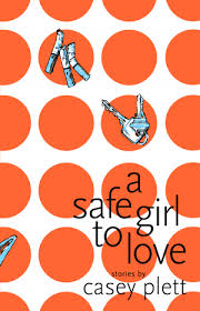 Casey Plett - a safe girl to love cover