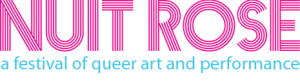 NUIT ROSE 2017 - Call for Expressions of Interest (due Feb 10, 2017) @ The 519